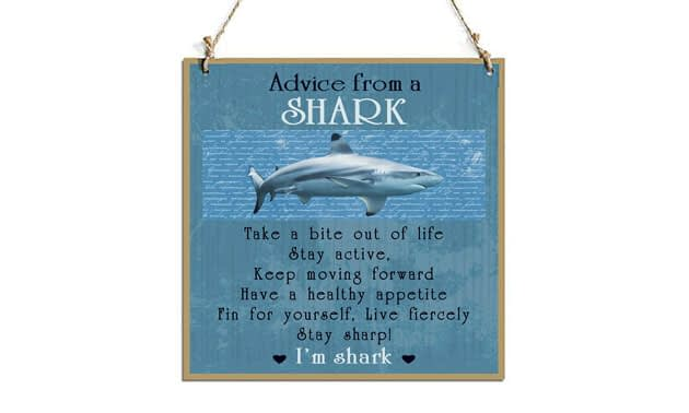 Advice From A Shark Decorative Sign With Shark Decor